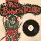 Ma Black Tulip de Serge Gainsbourg