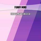 Funny Mind Compilation 2021 by Berloffa