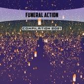Funeral Action Compilation 2021 di Vicini Chilovi