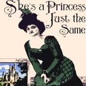 She's a Princess Just the Same von J.J. Johnson