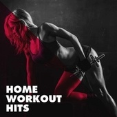 Home Workout Hits by Stereo Avenue, Sister Nation, CDM Project, Platinum Deluxe, The Camden Towners, Janeiro Sound Machine, Grupo Super Bailongo, Down4Pop, 2Glory, Nuevas Voces, Countdown Singers, Groovy-G, The Funky Groove Connection, Regina Avenue