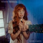 Wild Parts de Maddie Medley