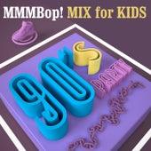 MMMBop! 90's Party Mix for Kids de Various Artists
