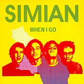 When I Go by Simian