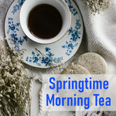 Springtime Morning Tea by Various Artists