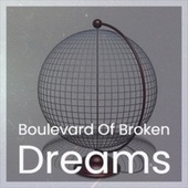 Boulevard Of Broken Dreams de Various Artists