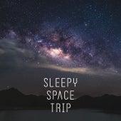 Sleepy Space Trip (Space Ambient Music for Deep Sleep & Mind Regeneration) by Deep Sleep Music Academy