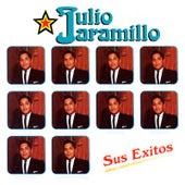 Sus Exitos by Julio Jaramillo