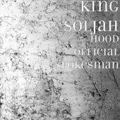 Hood Official Spokesman de King Soljah