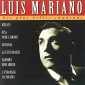 Ses Plus Belles Chansons von Luis Mariano