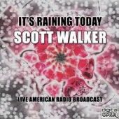 It's Raining Today (Live) de Scott Walker