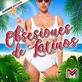 Obsesiones de Latinos by Various Artists