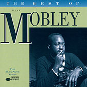 The Best Of Hank Mobley - The Blue Note Years by Various Artists