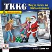 Morgen kommt das Weihnachtsgrauen (Adventskalender) von TKKG