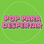 Pop Para Despertar by Various Artists