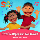 If You're Happy and You Know It & More Kids Songs by Super Simple Songs