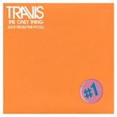 The Only Thing (feat. Susanna Hoffs) (Live from The Pool) by Travis