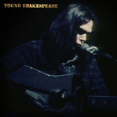 Young Shakespeare (Live) de Neil Young