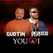 You & I (feat. Peruzzi) by Gudtin