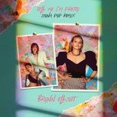 Tell Me I'm Pretty (Icona Pop Remix) fra Brynn Elliott
