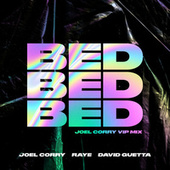 BED (Joel Corry VIP Mix) by Joel Corry
