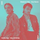 Weekend Vibe (Vice Remix) de Jubël