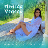 Menina Veneno by Babado Novo
