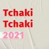 Tchaki Tchaki 2021 de Various Artists