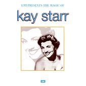 The Magic Of Kay Starr by Kay Starr