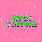 Rock y Reggae by Various Artists