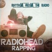 Radiohead Rapping de Various Artists