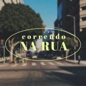 Correndo na Rua de Various Artists