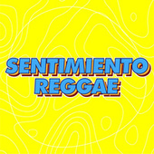 Sentimiento Reggae by Various Artists