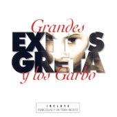 Grandes Éxitos de Greta Y Los Garbo
