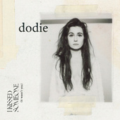 I Kissed Someone (It Wasn't You) by Dodie