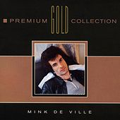 Premium Gold Collection de Mink DeVille