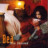 Thin Skinned von Bea