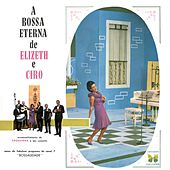 A Bossa Eterna De Elizeth E Cyro von Various Artists