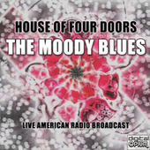 House Of Four Doors (Live) de The Moody Blues