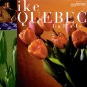 Ballads by Ike Quebec