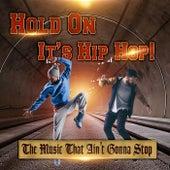 Hold On, It's Hip Hop von Various Artists