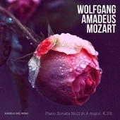 Mozart: Piano Sonata no. 11 in A Major, K.331 by Angelo Del Nero
