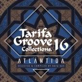 Tarifa Groove Collections 16 - Atlántida de Various Artists