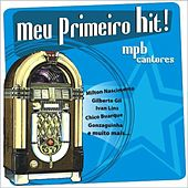 Meu Primeiro Hit! - de Various Artists