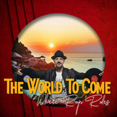 The World To Come by Various Artists