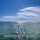 Splendeurs Et Miseres by The Mermen