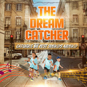 The Dreamcatcher by Various Artists
