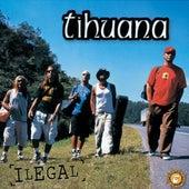 Ilegal de Tihuana