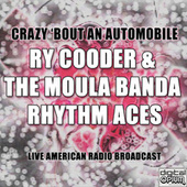 Crazy 'bout An Automobile (Live) by Ry Cooder