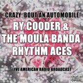 Crazy 'bout An Automobile (Live) de Ry Cooder